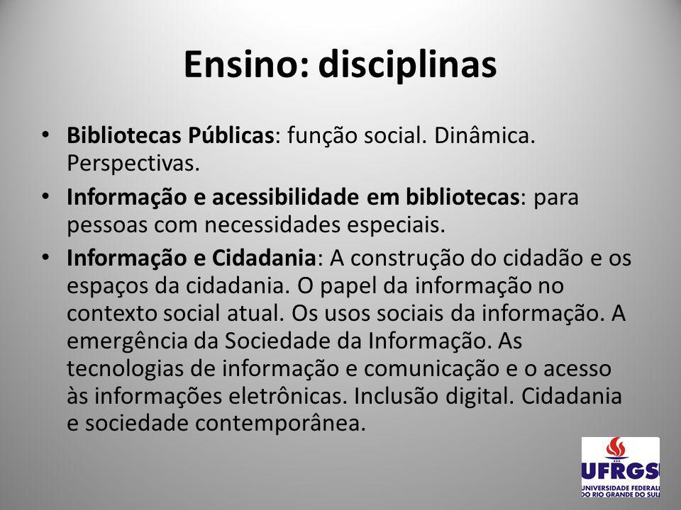 Ensino: disciplinas Literatura e Biblioteconomia: Análise da produção literária de autores estrangeiros e brasileiros, por estilos, períodos e gêneros.