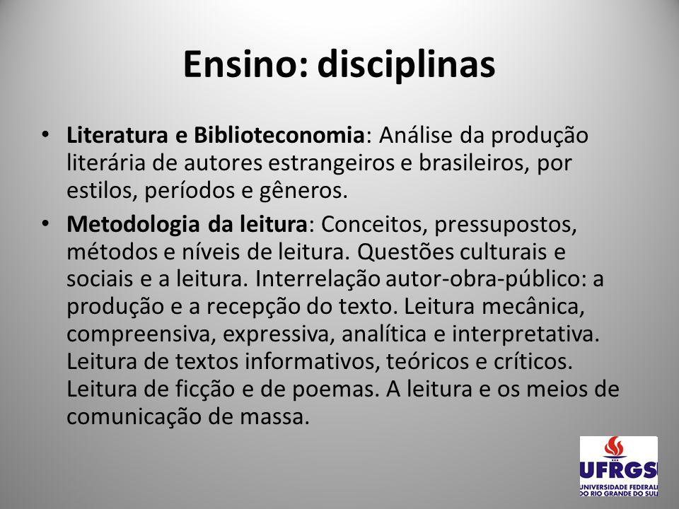 TÉCNICO EM BIBLIOTECONOMIA: ENSINO Ensino: Técnico (Disciplinas) Introdução à Biblioteconomia; Introdução à organização e ao Tratamento da Informação; Introdução à Metodologia da Pesquisa e Orientação ao Acesso e Uso da Informação.