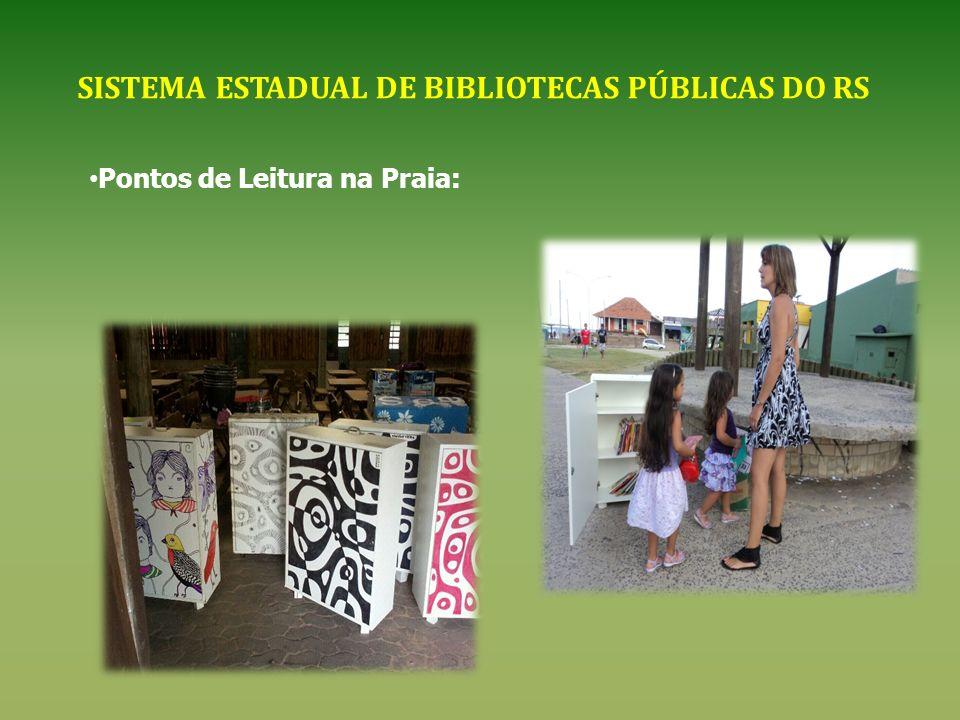 SISTEMA ESTADUAL DE BIBLIOTECAS PÚBLICAS DO RS Pontos de Leitura na Praia: