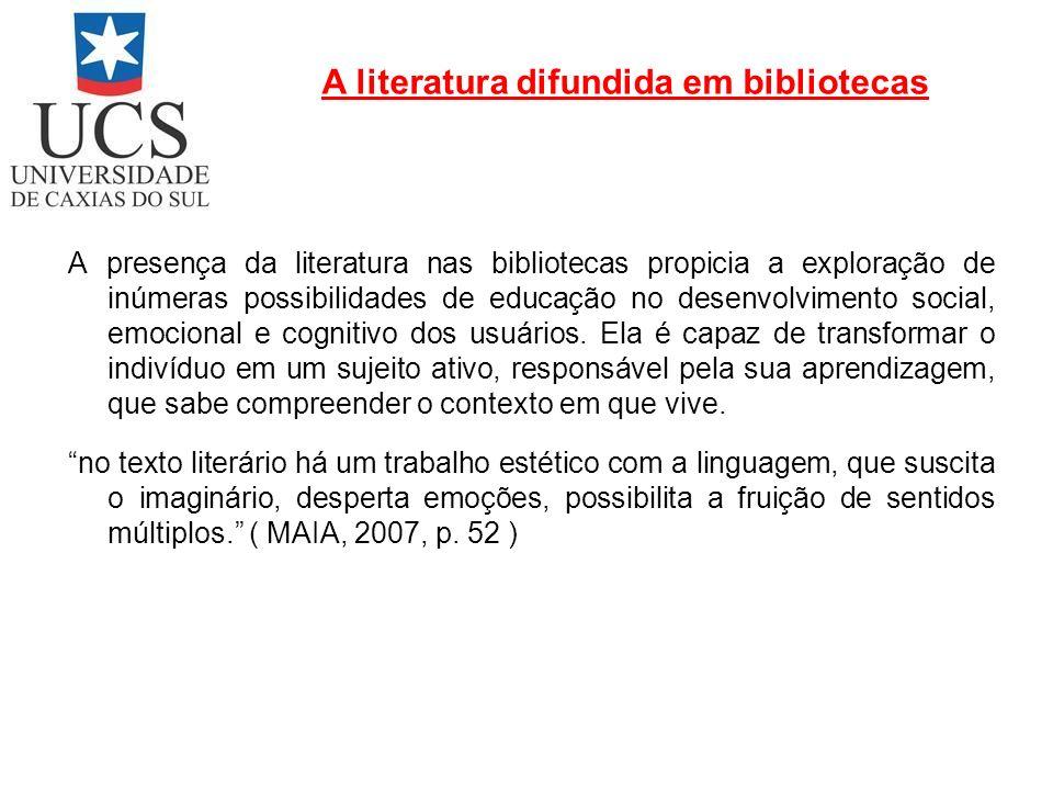 A presença da literatura nas bibliotecas propicia a exploração de inúmeras possibilidades de educação no desenvolvimento social, emocional e cognitivo