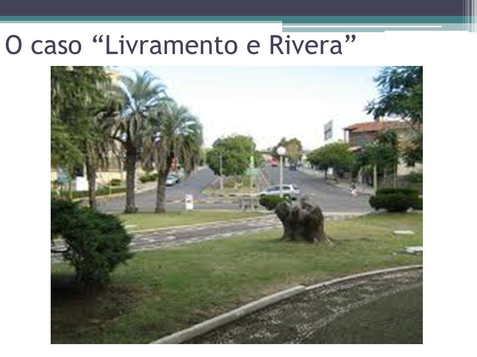 O caso Livramento e Rivera