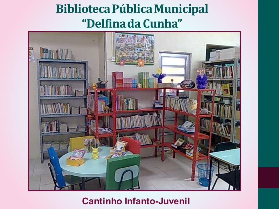 Biblioteca Pública Municipal Delfina da Cunha Cantinho Infanto-Juvenil