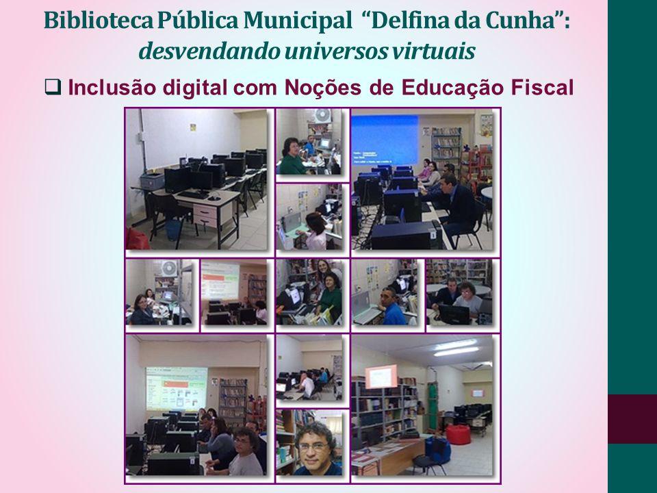 Inclusão digital com Noções de Educação Fiscal