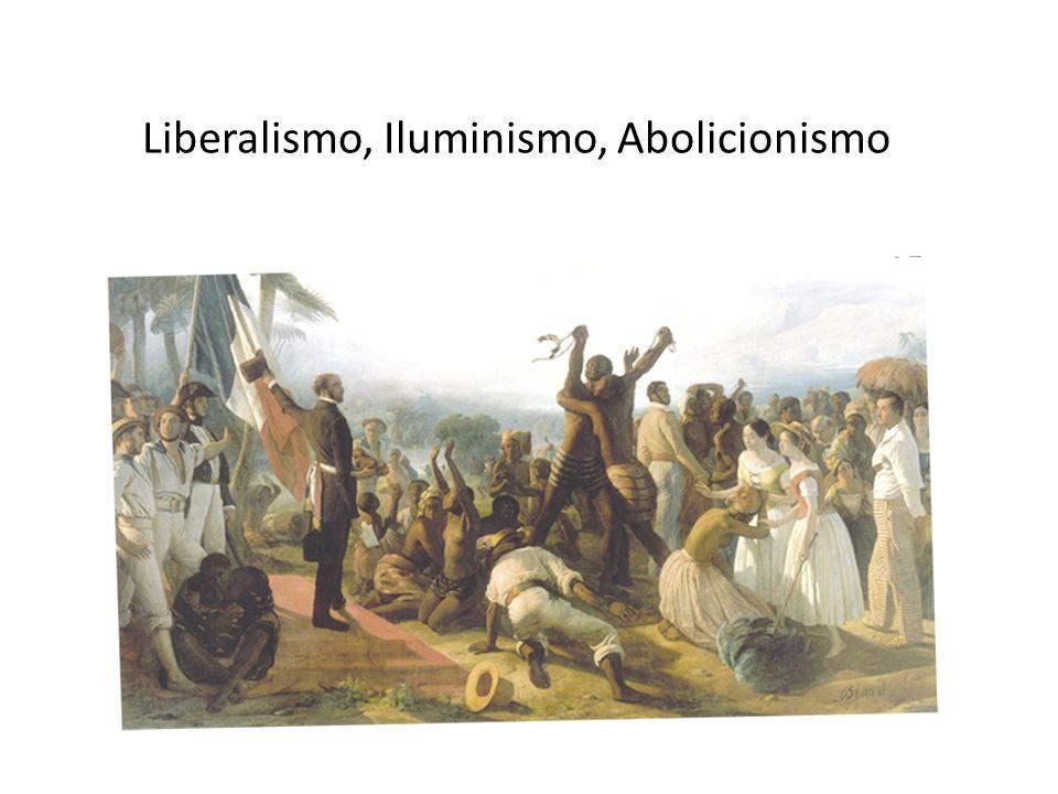 Liberalismo, Iluminismo, Abolicionismo
