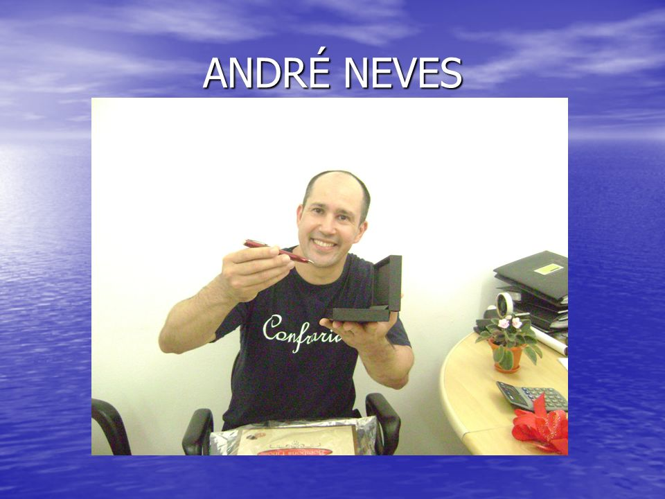 ANDRÉ NEVES
