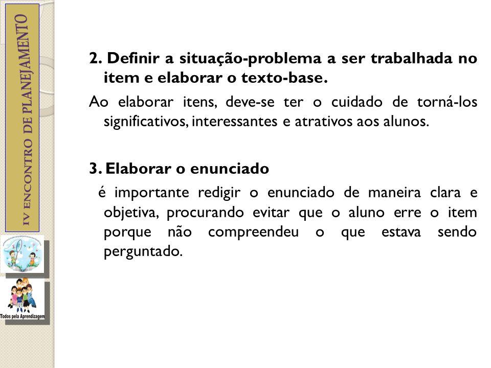 Não se aconselha empregar termos negativos, como EXCETO, INCORRETO, NÃO, ERRADO, FALSO.