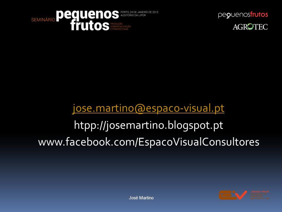 jose.martino@espaco-visual.pt htpp://josemartino.blogspot.pt www.facebook.com/EspacoVisualConsultores José Martino
