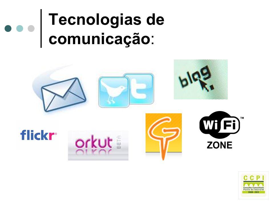 Tecnologias de comunicação: