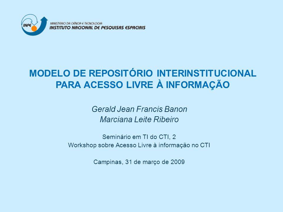 Repositório interinstitucional Acesso às publicações em revistas dentre da hierarquia do MCT (3/5) Seminário em TI do CTI, 2 Banon & Ribeiro, 2009 REPOSITÓRIO INTERINSTITUCIONAL dsr obt inpe mct br ref journal and y 2008 and gr dsr-obt-inpe-mct-br89 ref journal and y 2008 and gr *obt-inpe-mct-br105 ref journal and y 2008 and gr *inpe-mct-br418 ref journal and y 2008 and gr *mct-br418 Com o repositório interinstitucional este número seria maior Expressões de busca Consultas de interesse do INPE