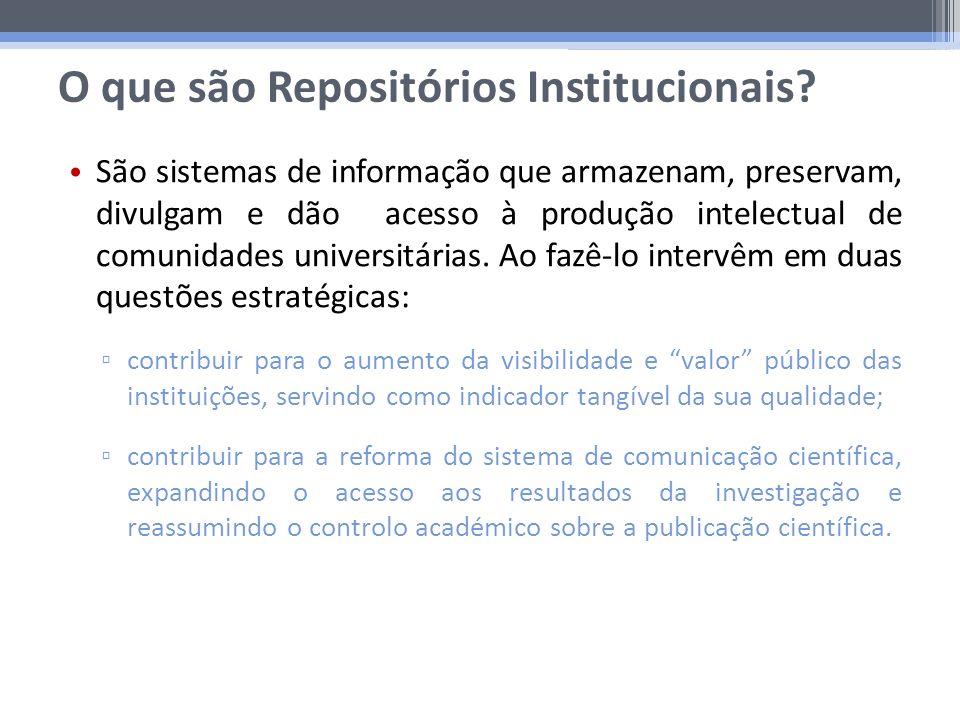São sistemas de informação que armazenam, preservam, divulgam e dão acesso à produção intelectual de comunidades universitárias. Ao fazê-lo intervêm e