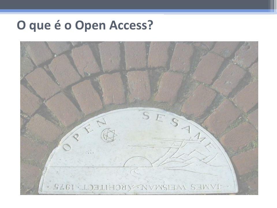 O que é o Open Access? Open Access,
