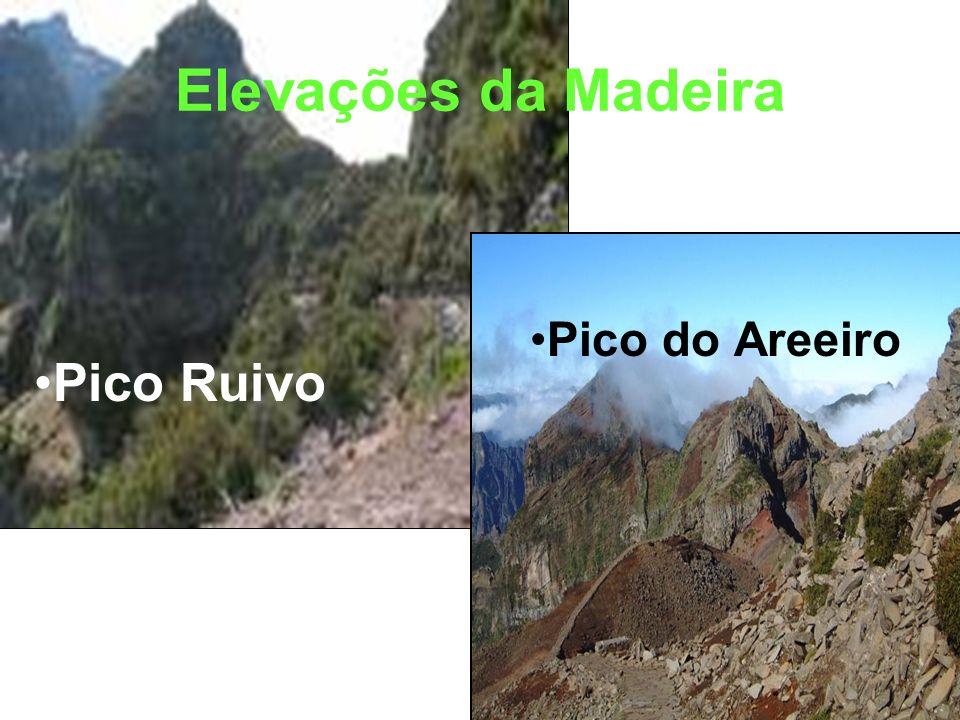 Elevações da Madeira Pico Ruivo Pico do Areeiro