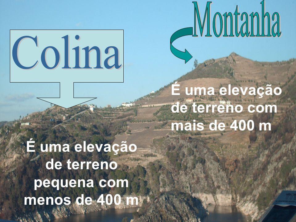 É uma elevação de terreno pequena com menos de 400 m É uma elevação de terreno com mais de 400 m