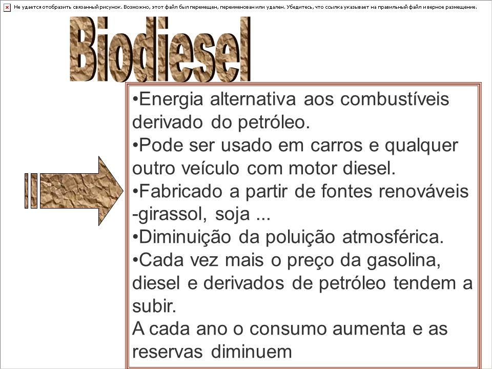 Energia alternativa aos combustíveis derivado do petróleo. Pode ser usado em carros e qualquer outro veículo com motor diesel. Fabricado a partir de f