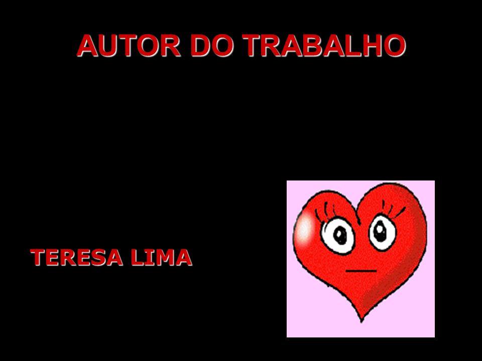 AUTOR DO TRABALHO TERESA LIMA