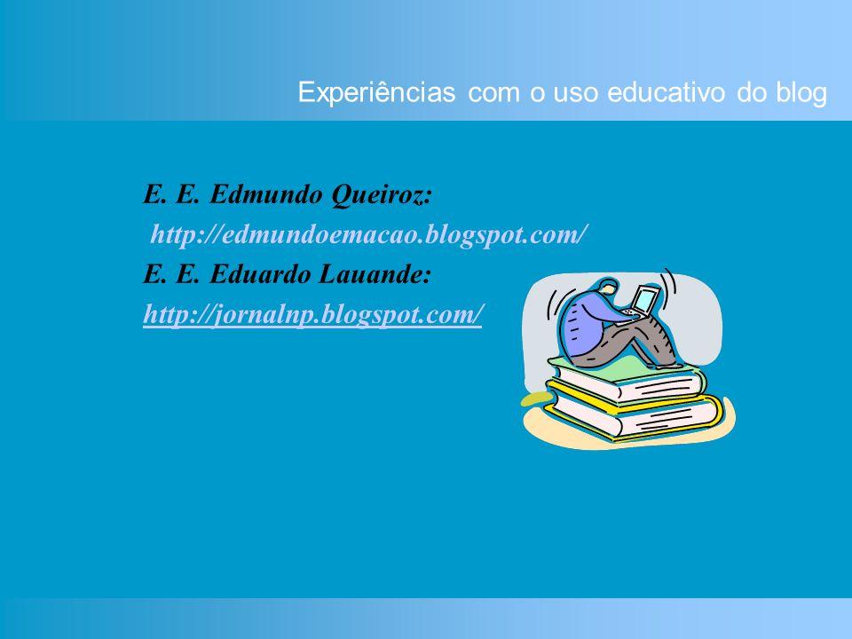 Experiências com o uso educativo do blog E. E.