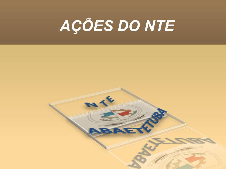 AÇÕES DO NTE