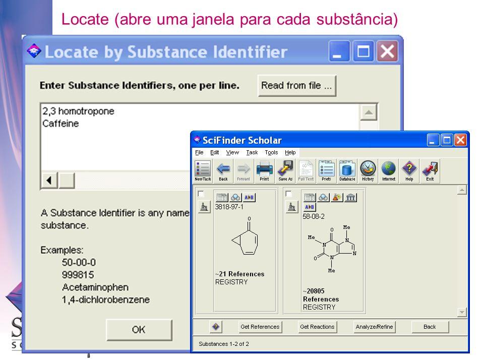 Locate (abre uma janela para cada substância)