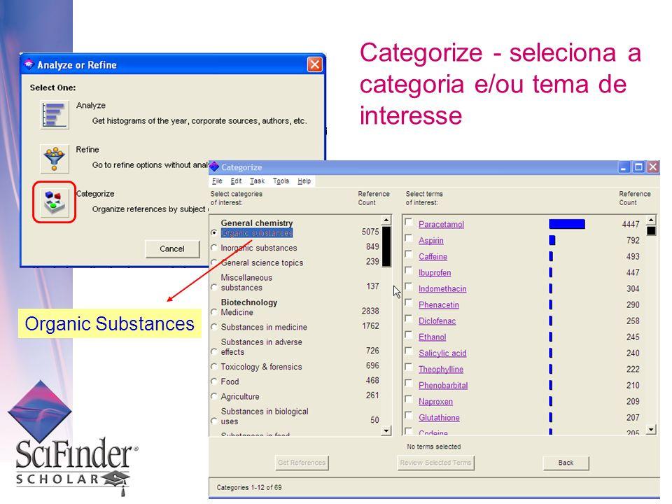 Categorize - seleciona a categoria e/ou tema de interesse Organic Substances