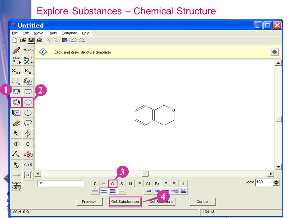 1 2 3 4 Explore Substances – Chemical Structure