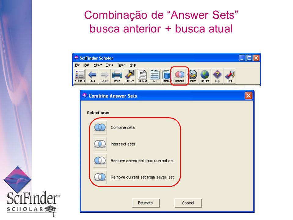 Combinação de Answer Sets busca anterior + busca atual