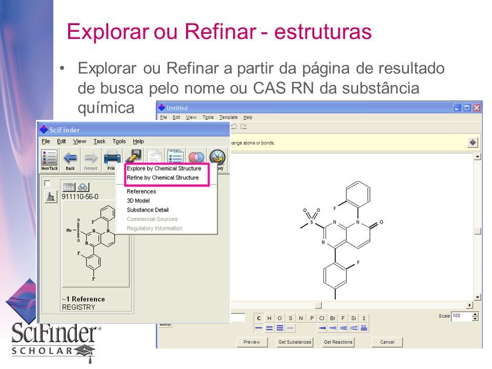 Explorar ou Refinar a partir da página de resultado de busca pelo nome ou CAS RN da substância química Explorar ou Refinar - estruturas