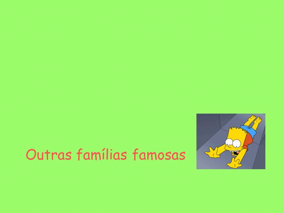 Outras famílias famosas
