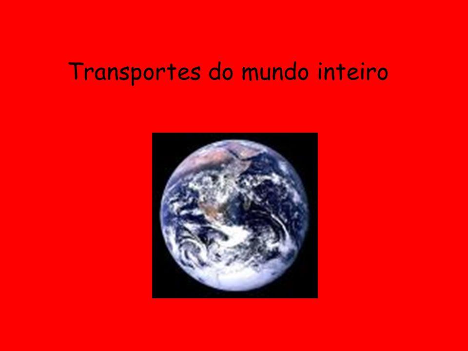 São muitos os méios de transporte os que se usam no mundo. Vamos conhecê-los