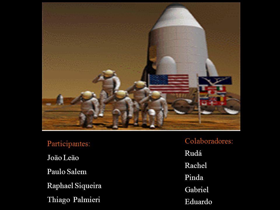 Participantes: João Leão Paulo Salem Raphael Siqueira Thiago Palmieri Colaboradores: Rudá Rachel Pinda Gabriel Eduardo