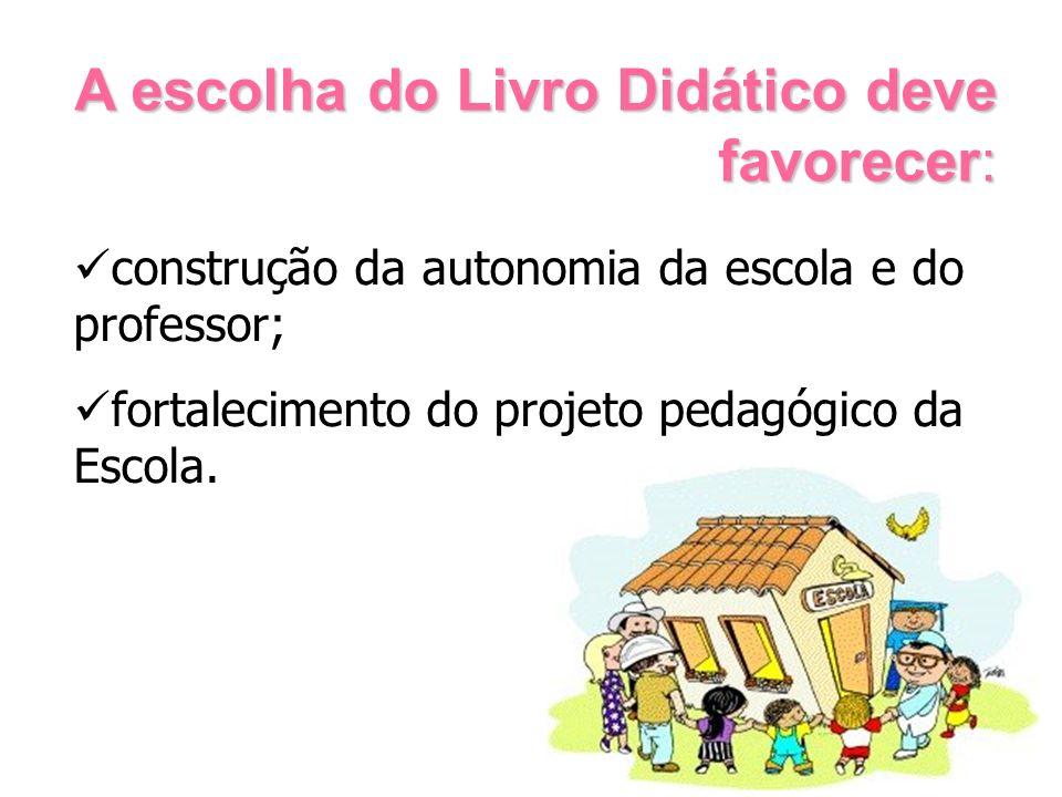 construção da autonomia da escola e do professor; fortalecimento do projeto pedagógico da Escola.