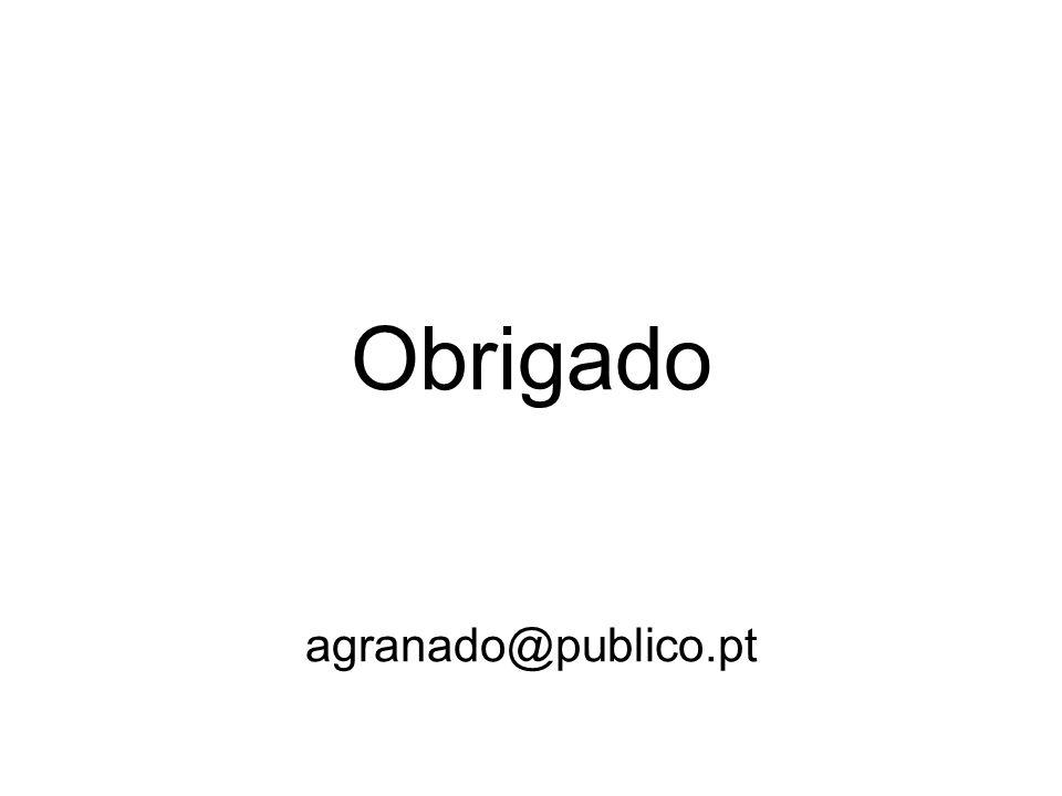 Obrigado agranado@publico.pt