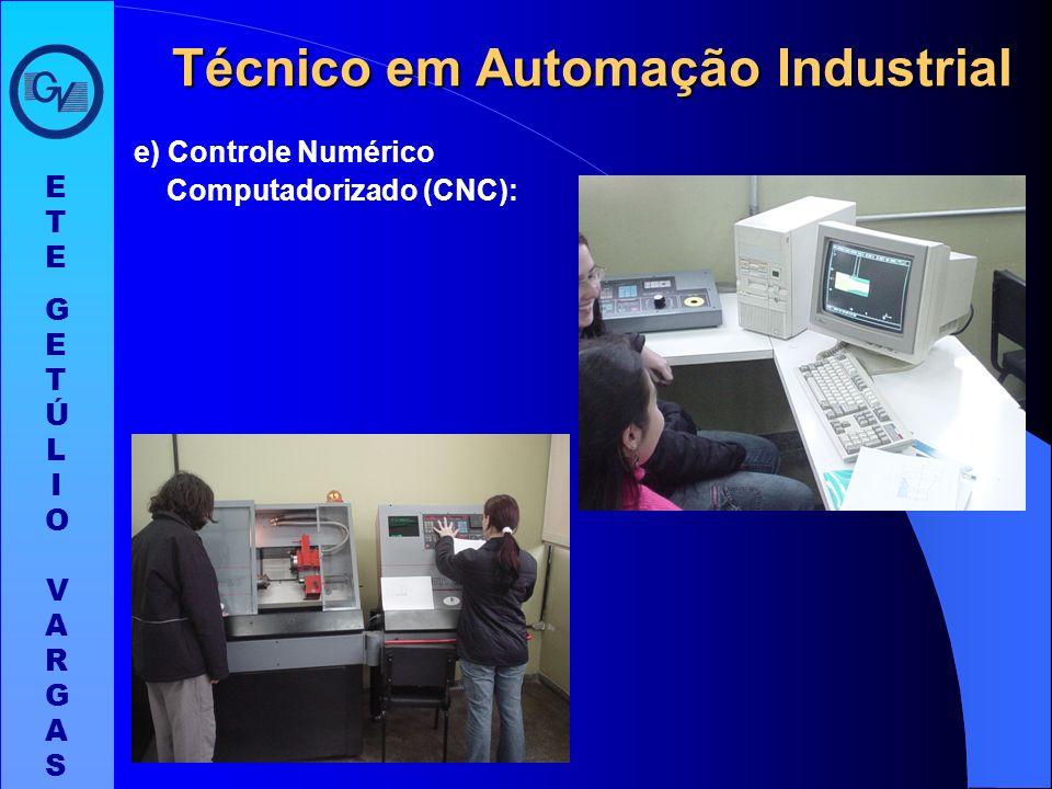 ETEGETÚLIO VARGASETEGETÚLIO VARGAS Técnico em Automação Industrial d) Pneumática: