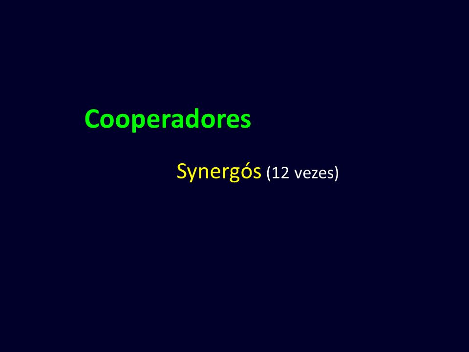 Cooperadores Synergós (12 vezes)