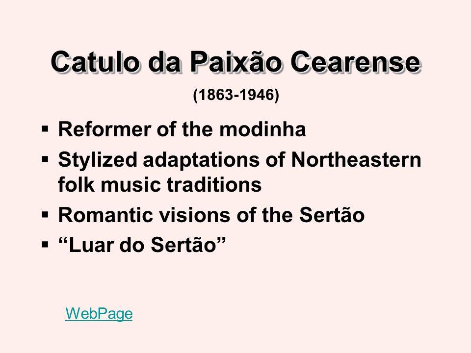 João Pernambuco Guitarist in Rio de Janeiro Partner with Catulo da Paixão Cearense Member of Os Oito Batutas (1863-1946) WebPage