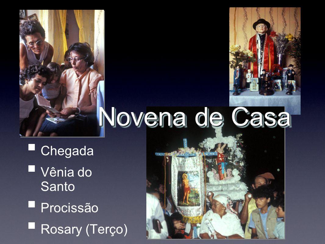 Chegada Vênia do Santo Procissão Rosary (Terço) Novena de Casa