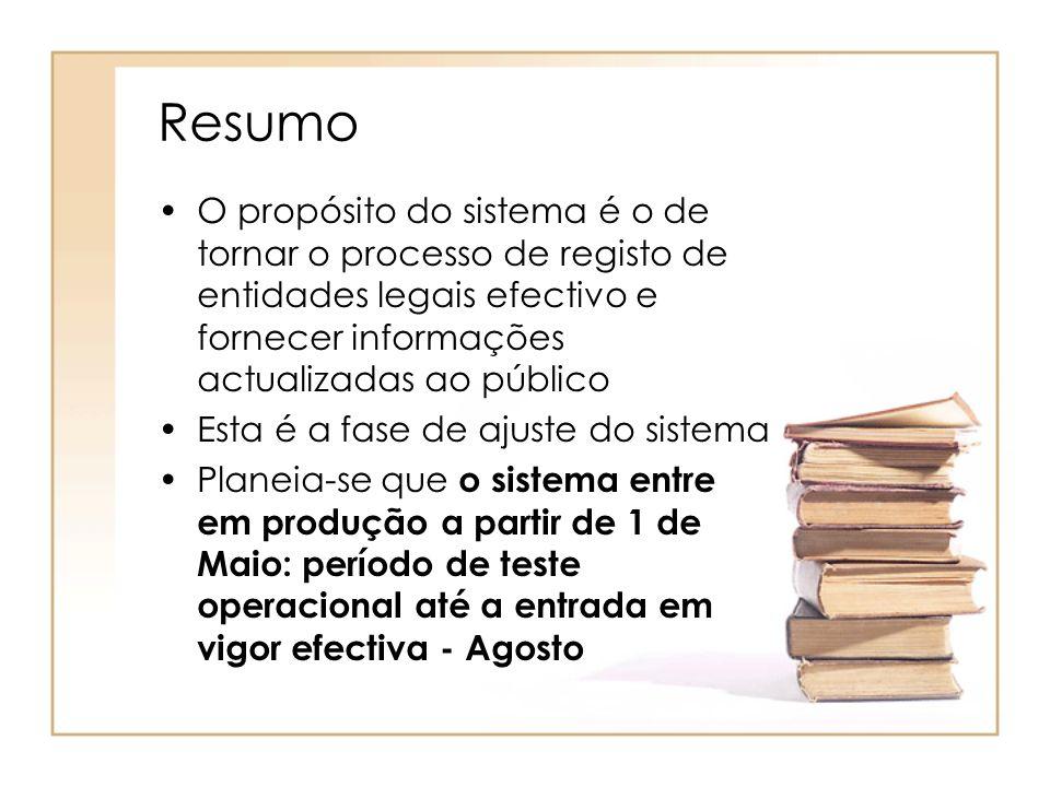 Resumo O propósito do sistema é o de tornar o processo de registo de entidades legais efectivo e fornecer informações actualizadas ao público Esta é a
