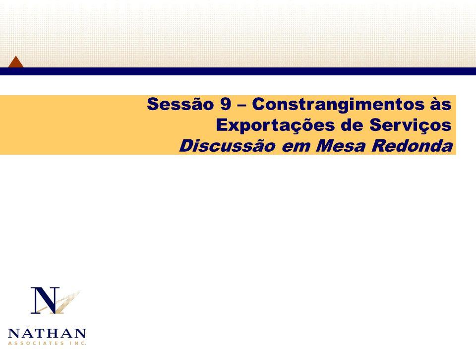 Sessão 9 – Constrangimentos às Exportações de Serviços Discussão em Mesa Redonda