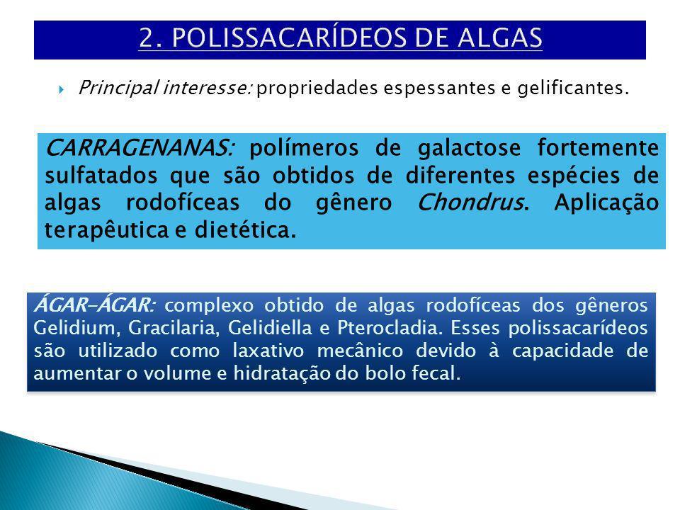 3.POLISSACARÍDEOS DE VEGETAIS Constituinte estrutural das membranas celulares das plantas.