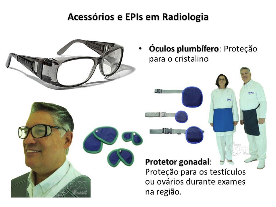 Acessórios e EPIs em Radiologia Óculos plumbífero Óculos plumbífero: Proteção para o cristalino Protetor gonadal Protetor gonadal: Proteção para os te