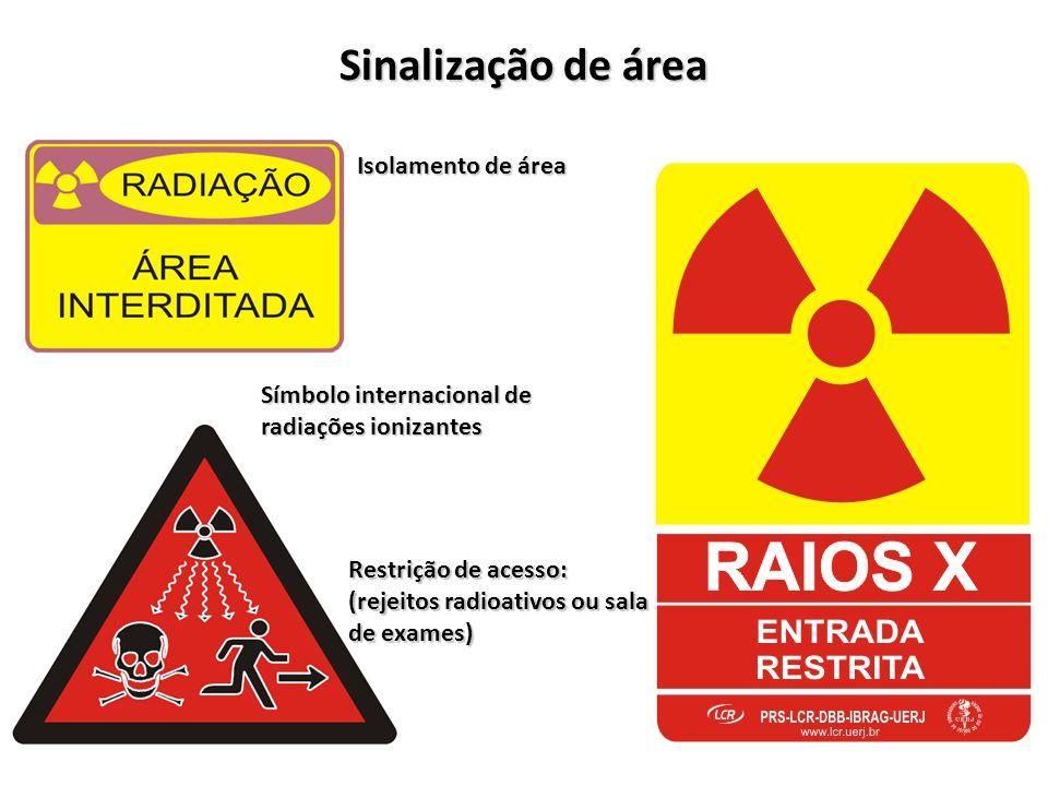 Sinalização de área Isolamento de área Símbolo internacional de radiações ionizantes Restrição de acesso: (rejeitos radioativos ou sala de exames)