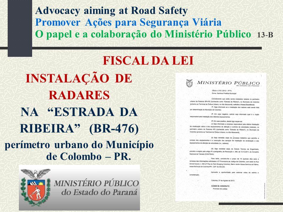 FISCAL DA LEI INSTALAÇÃO DE RADARES NA ESTRADA DA RIBEIRA (BR-476) perímetro urbano do Município de Colombo – PR.