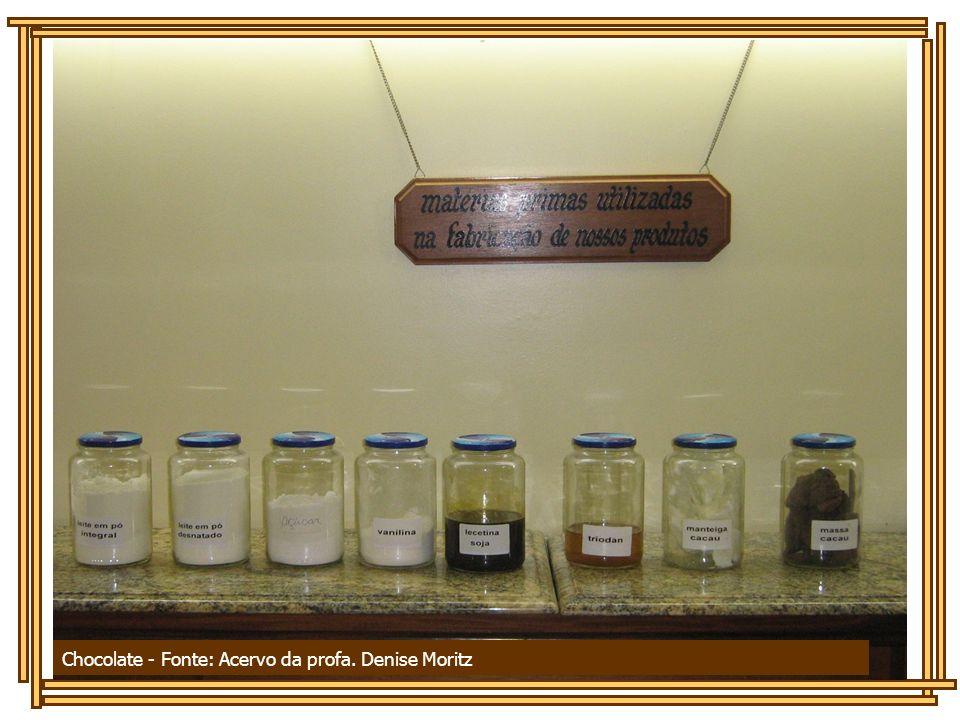 Chocolate - Fonte: DEPARTAMENTO DE CIÊNCIAS EXATAS E TECNOLOGIA Chocolate - Fonte: Acervo da profa. Denise Moritz