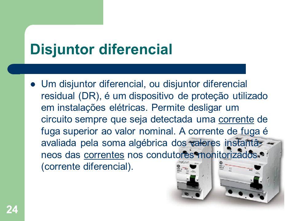 Disjuntor diferencial Um disjuntor diferencial, ou disjuntor diferencial residual (DR), é um dispositivo de proteção utilizado em instalações elétrica