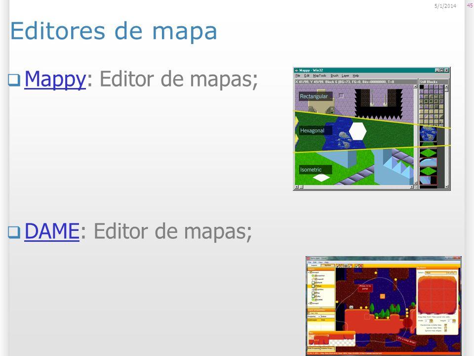 Editores de mapa Mappy: Editor de mapas; Mappy DAME: Editor de mapas; DAME 45 5/1/2014
