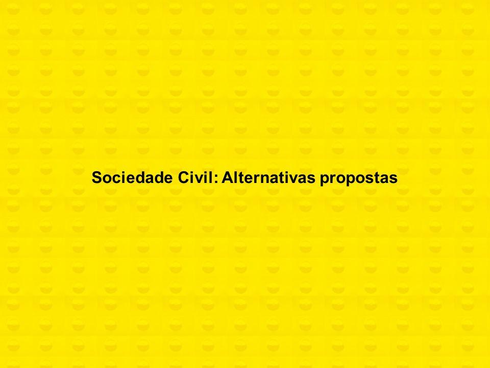 Sociedade Civil: Alternativas propostas