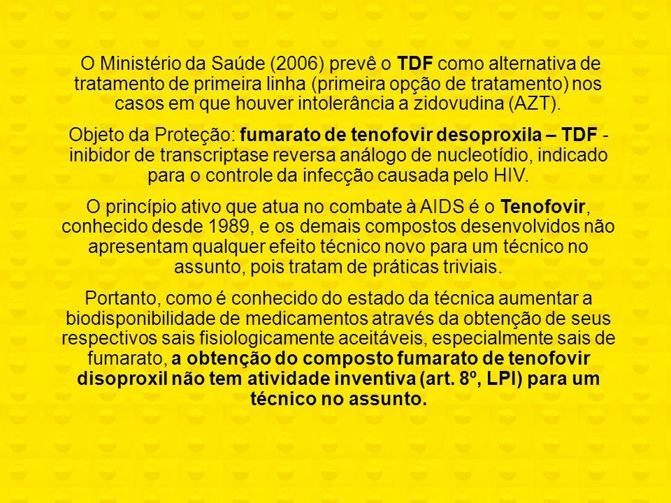 O Ministério da Saúde (2006) prevê o TDF como alternativa de tratamento de primeira linha (primeira opção de tratamento) nos casos em que houver intol