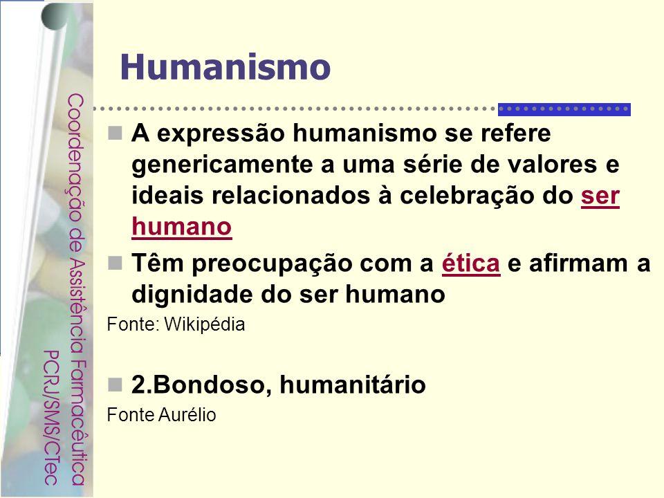 Rondineli Mendes da Silva Humanismo A expressão humanismo se refere genericamente a uma série de valores e ideais relacionados à celebração do ser hum
