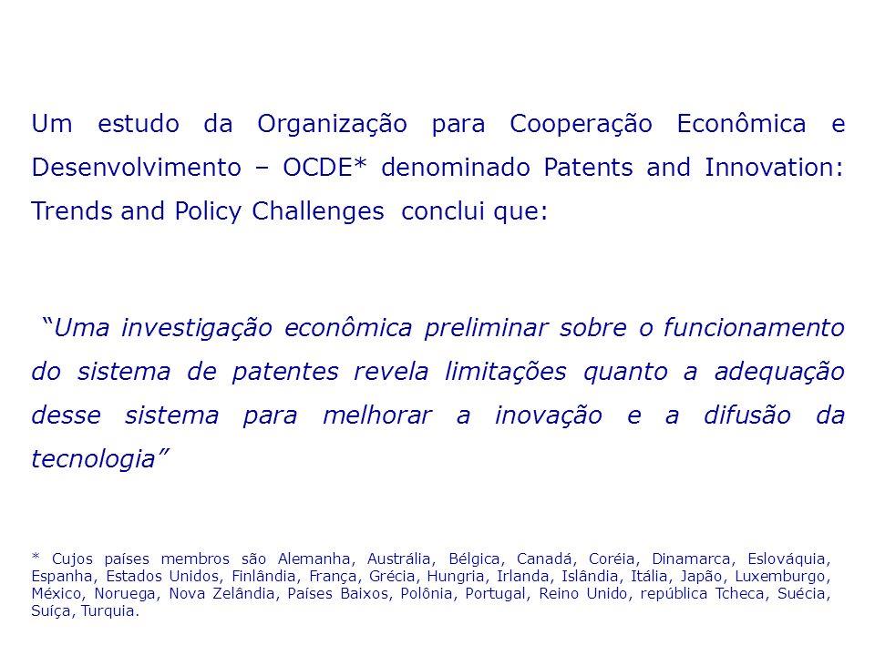 Um estudo da Organização para Cooperação Econômica e Desenvolvimento – OCDE* denominado Patents and Innovation: Trends and Policy Challenges conclui q