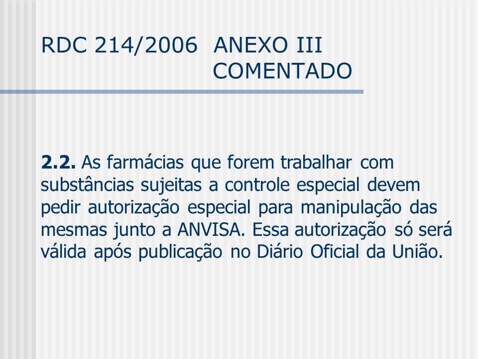 RDC 214/2006 ANEXO III COMENTADO 2.2.