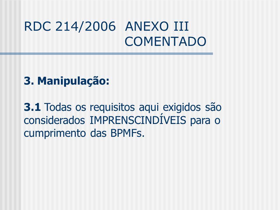 RDC 214/2006 ANEXO III COMENTADO 3.